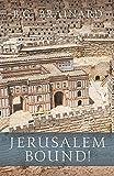 Jerusalem Bound! (Grace in Exile)