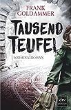 Image of Tausend Teufel: Kriminalroman (Max Heller)