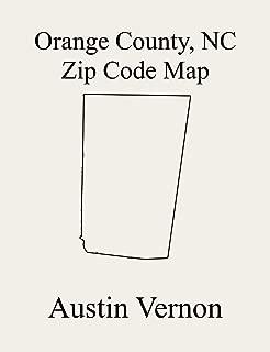 Orange County, North Carolina Zip Code Map: Includes Bingham, Cedar Grove, Cheeks, Hillsborough, Little River, Chapel Hill, and Eno