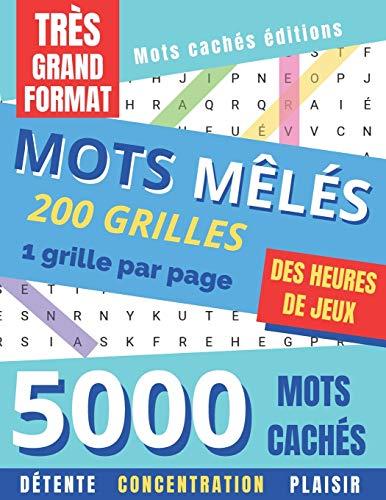 Mots Mêlés: pour adultes | FORMAT XXL | 5000 Mots cachés | 200 grilles avec solutions