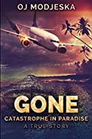 Gone: Large Print Edition