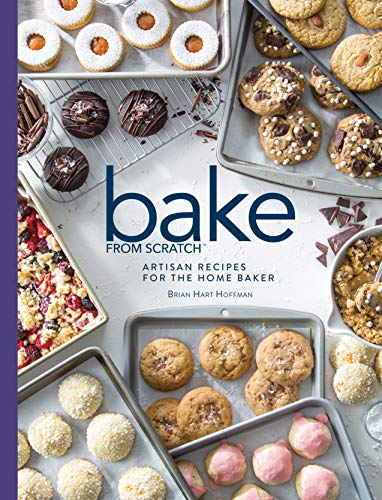 Bake from Scratch (Vol 3): Artisan Recipes for the Home Baker (Bake from Scratch (3))