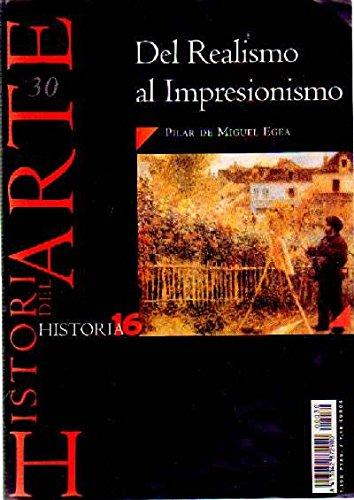 DEL REALISMO AL IMPRESIONISMO Nº 30 HISTORIA 16