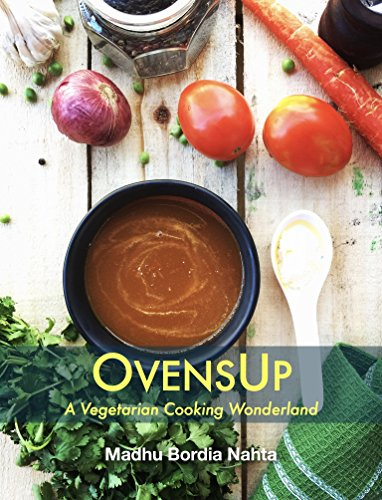 OvensUp - A Vegetarian Cooking Wonderland (English Edition)