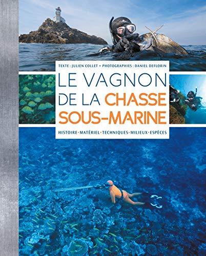 Le vagnon de la chasse sous-marine