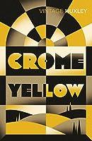 Crome Yellow (Vintage Classics)
