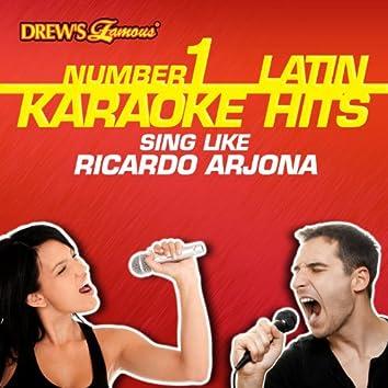 Drew's Famous #1 Latin Karaoke Hits: Sing Like Ricardo Arjona
