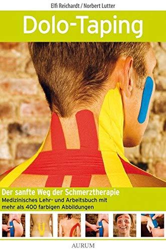 Dolo-Taping: Der sanfte Weg der Schmerztherapie - Medizinisches Lehr- und Arbeitsbuch
