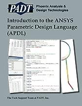 Introduction to the ANSYS Parametric Design Language (APDL): A Guide to the ANSYS Parametric Design Languag