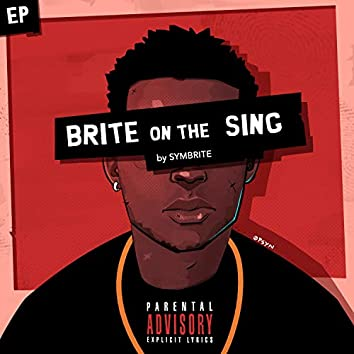 Brite on the Sing