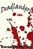 DEADLANDERS: The Beginning (Deadlanders - THE BEGINNING Book 1) (English Edition)