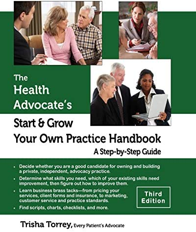 The Health Advocate s Start and Grow Your Own Practice Handbook Third Edition A Step by Step product image