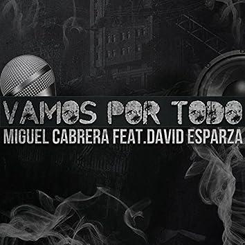 Vamos Por Todo (feat. David Esparza)