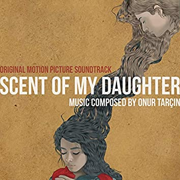 Scent of My Daughter (Original Motion Picture Soundtrack)