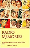 Radio Memories: remembering some of the voices of our past...