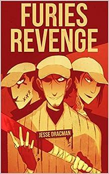 Furies Revenge by [Jesse Dracman, Gary Palermo, Aaron  Sammut, Greg Noble]