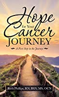 Hope for Your Cancer Journey: A First Step in the Journey
