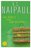 Ein Haus für Mr. Biswas: Roman