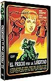 Precio por la libertad [DVD]