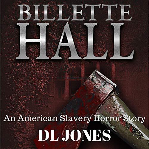 Billette Hall Audiobook By DL Jones cover art