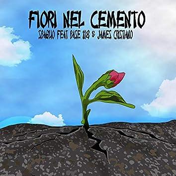 Fiori nel cemento (feat. BASE 118 & James Cristiano)