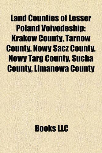 Land counties of Lesser Poland Voivodeship: Bochnia County, Brzesko County, Chrzanów County, Dabrowa County, Gorlice County, Kraków County, Limanowa ... County, Oswiecim County, Proszowice County
