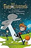Els Futbolíssims 11: El misteri del dia dels Innocents (Los Futbolísimos)