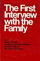 First Interview with Family 0876302258 Book Cover