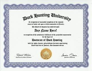 Duck Hunting Hunter Degree: Custom Gag Diploma Doctorate Certificate (Funny Customized Joke Gift - Novelty Item)