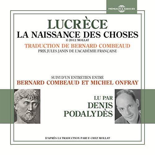 Couverture de La naissance des choses suivi d'un entretien entre Bernard Combeaud et Michel Onfray