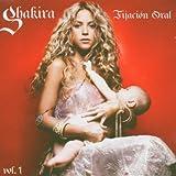 Songtexte von Shakira - Fijación oral, Vol. 1