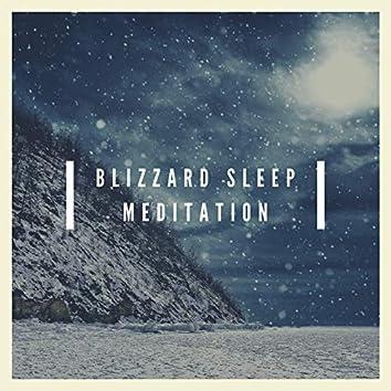 Blizzard Sleep Meditation
