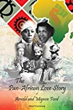 The Pan-African Love Story of Arnold and Mignon Ford