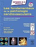 Les fondamentaux de la pathologie cardiovasculaire - Enseignement intégré - Système cardiovasculaire