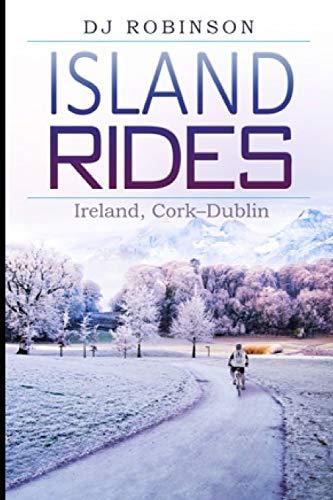Island Rides: Ireland, Cork–Dublin