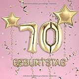 70. Geburtstag: Gästebuch zum Eintragen - schöne Geschenkidee für 70 Jahre im Format: ca. 21 x 21 cm, mit 100 Seiten für Glückwünsche, Grüße, liebe ... Geburtstagsgäste, Cover: Zahlen Ballons rosa
