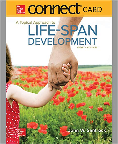 A Topical Approach to Life-Span Development with Connect Access Card