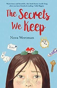The Secrets We Keep by [Nova Weetman]