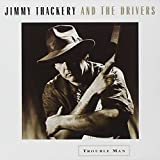 Songtexte von Jimmy Thackery and The Drivers - Trouble Man