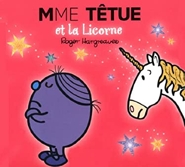 Madame Têtue et la Licorne (Collection Monsieur Madame) (French Edition)