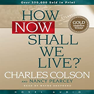 How Now Shall We Live audiobook cover art
