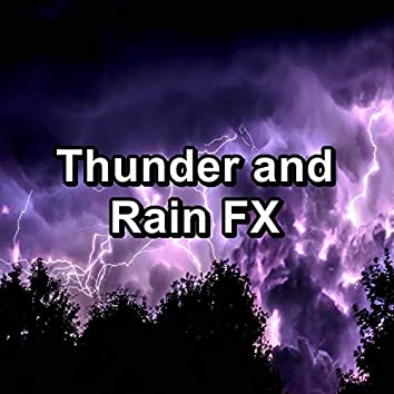 Thunder and Rain FX