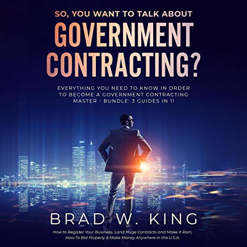 So, You Want to Talk About Government Contracting? cover art