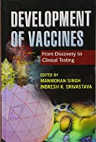 Development of Vaccines: From Discovery to Clinical Testing