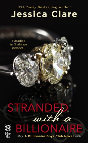 Stranded with a Billionaire (Billionaire Boys Club series Book 1)
