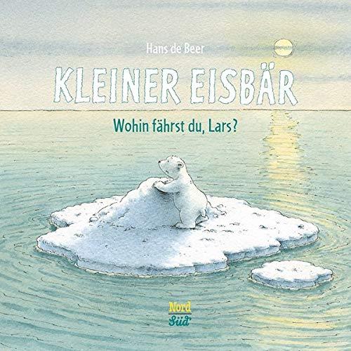 Kleiner Eisbär: Wohin fährst du Lars? (Der kleiner Eisbär)