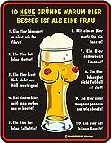 Original Rahmenlos ® Blechschild geprägt: Bier besser als Frau 17x22 cm, rostfreies Aluminium, 4 Löcher in den Ecken, entgratet, 4 Haftnoppen gratis anbei