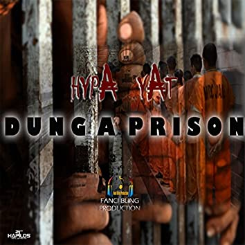 Dung a Prison