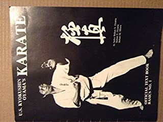 U. S. Kyokushin Oyama's Karate, Official Text Book Basics, No. 1