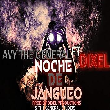 Noche de Jangueo (feat. Dixel)